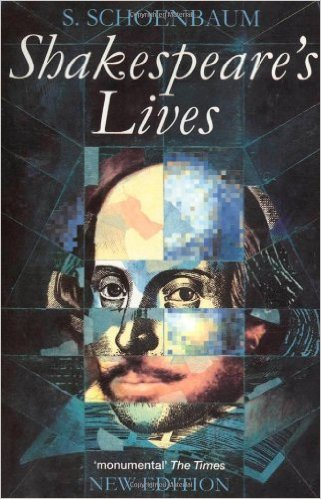 The best books on Shakespeare's Life - Shakespeare's Lives by S Schoenbaum