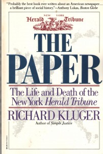 The Changing Business of Journalism - The Paper by Richard Kluger