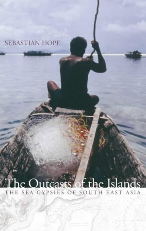 The best books on The Sea - Outcasts of the Islands by Sebastian Hope