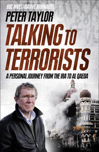The best books on Al-Qaeda - Talking to Terrorists by Peter Taylor