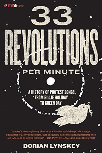 The best books on Protest Songs - 33 Revolutions Per Minute by Dorian Lynskey