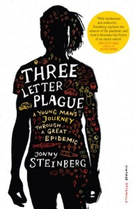 The best books on Identity in South Africa - Three-Letter Plague by Jonny Steinberg