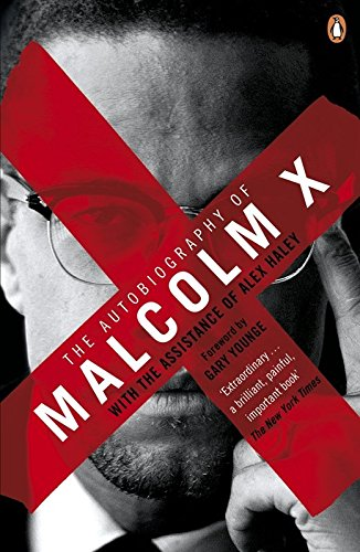 The Best of Prison Literature - The Autobiography of Malcolm X by Malcolm X