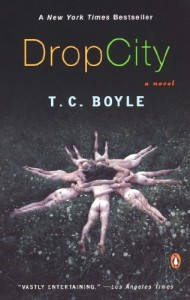 The best books on Man and Nature - Drop City by TC Boyle