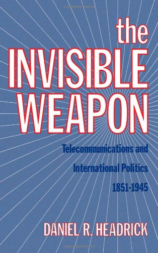 The best books on Technology and Nature - The Invisible Weapon by Daniel Headrick
