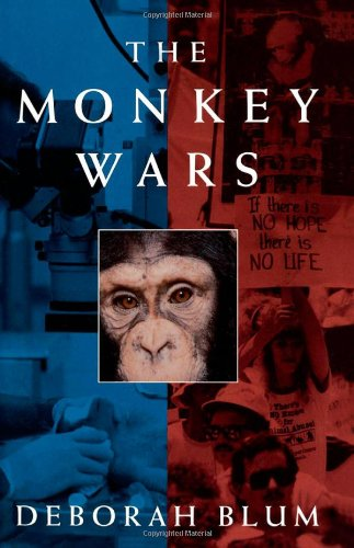 The best books on Science in Society - The Monkey Wars by Deborah Blum