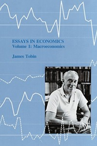 Books that Inspired a Liberal Economist - Essays in Economics by James Tobin