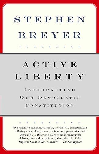 Stephen Breyer on his Intellectual Influences - Active Liberty by Stephen Breyer