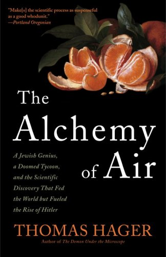 The best books on Breakthroughs in Development - The Alchemy of Air by Thomas Hager