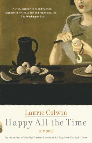 The best books on How to Be Happier - Happy All the Time by Laurie Colwin