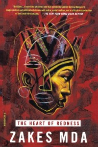 The best books on Identity in South Africa - The Heart of Redness by Zakes Mda