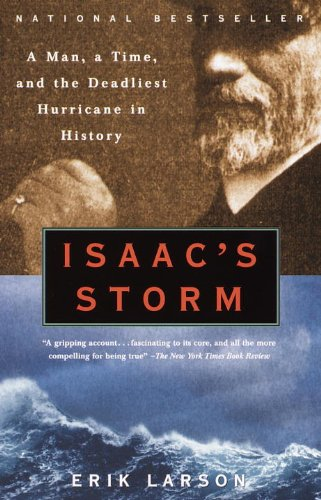 The best books on Science in Society - Isaac's Storm by Erik Larson