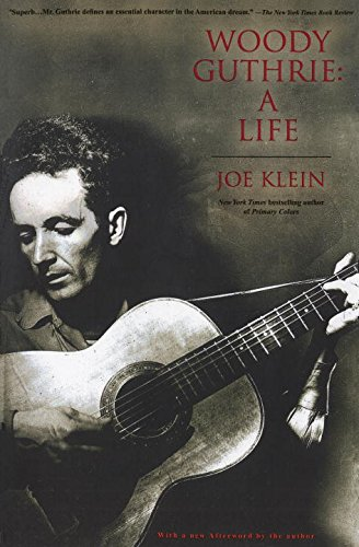 The best books on Protest Songs - Woody Guthrie by Joe Klein