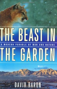 The best books on Man and Nature - The Beast In The Garden by David Baron