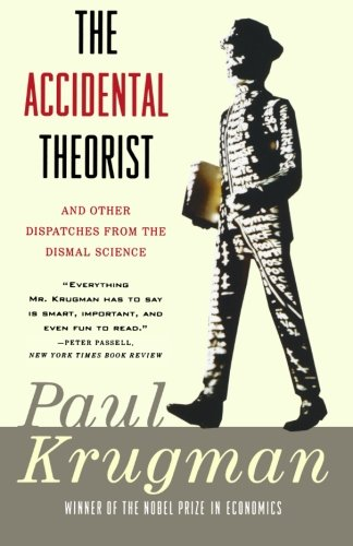 Books that inspired a Liberal Economist: The Accidental Theorist by Paul Krugman