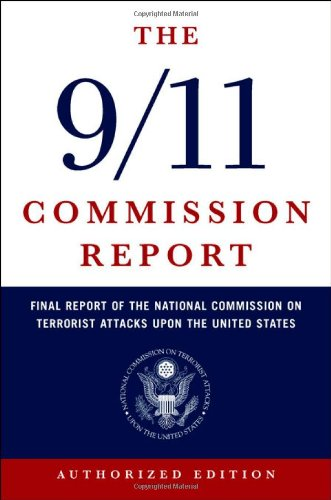The best books on Al-Qaeda - The 9/11 Commission Report by National Commission on Terrorist Attacks