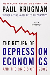 Books that Inspired a Liberal Economist - The Return of Depression Economics by Paul Krugman