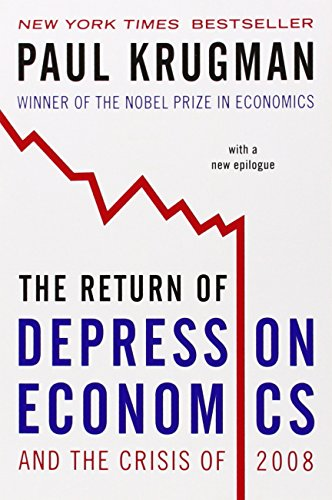 Books that inspired a Liberal Economist: The Return of Depression Economics by Paul Krugman