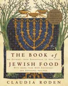 The best books on Food Writing - The Book of Jewish Food: An Odyssey from Samarkand to New York by Claudia Roden