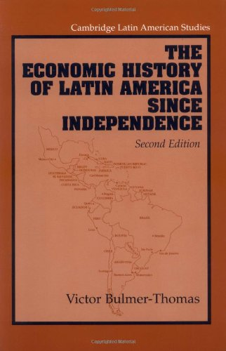 The best books on Latin American Politics - The Economic History of Latin America since Independence by Victor Bulmer-Thomas