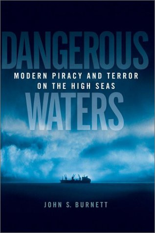 The best books on The Sea - Dangerous Waters by John S Burnett