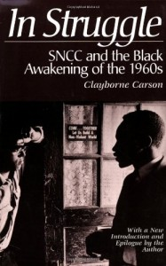 The best books on Change in America - In Struggle by Clayborne Carson