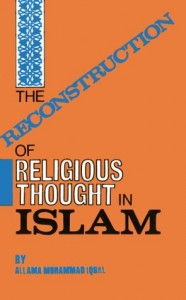 The best books on Reform in Pakistan - The Reconstruction of Religious Thought in Islam by Muhammad Iqbal