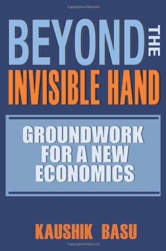 The best books on The Indian Economy - Beyond the Invisible Hand by Kaushik Basu