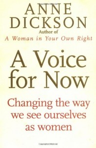 The best books on Women in Science - A Voice For Now by Anne Dickson