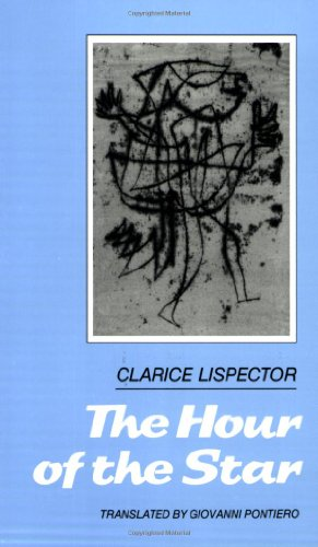 John King recommends the best Latin American Novels - The Hour of the Star by Clarice Lispector