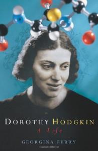 The best books on Women in Science - Dorothy Hodgkin by Georgina Ferry