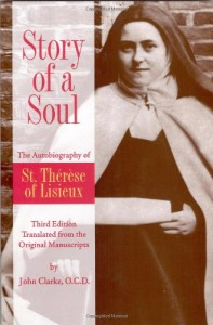 The best books on How to Be Happier - Story of a Soul by Therese de Lisieux
