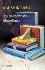 The best books on The Indian Economy - An Economist's Miscellany by Kaushik Basu