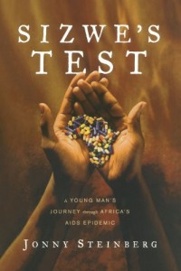 The best books on Identity in South Africa - Sizwe's Test by Jonny Steinberg