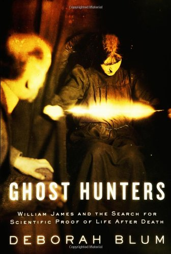 The best books on Science in Society - Ghost Hunters by Deborah Blum