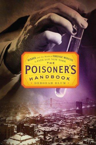 The best books on Science in Society - The Poisoner's Handbook by Deborah Blum