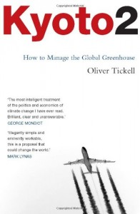 The best books on Climate Change - Kyoto2 by Oliver Tickell