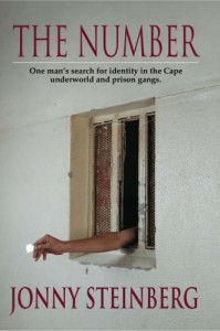 The best books on Identity in South Africa - The Number by Jonny Steinberg
