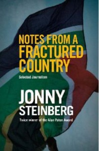 The best books on Identity in South Africa - Notes from a Fractured Country by Jonny Steinberg