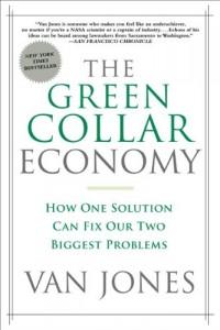 The best books on Change in America - The Green Collar Economy by Van Jones