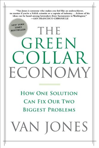 The best books on Change in America - The Green Collar Economy by Van Jones
