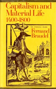 The best books on The History of Food - Capitalism and Material Life, 1400-1800 by Fernand Braudel