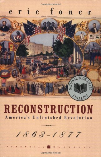The best books on The Evolution of Liberalism - Reconstruction by Eric Foner