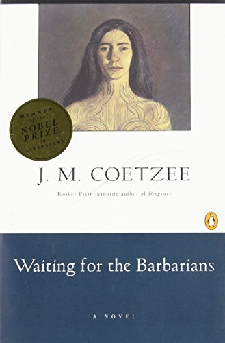 The best books on South African Fiction - Waiting for the Barbarians by JM Coetzee
