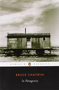 The Best Travel Writing - In Patagonia by Bruce Chatwin