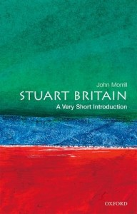 The best books on Oliver Cromwell - Stuart Britain: A Very Short Introduction by John Morrill