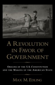 The best books on The US Constitution - A Revolution in Favor of Government by Max M Edling
