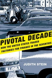 The best books on The Evolution of Liberalism - Pivotal Decade by Judith Stein