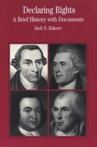 The best books on The US Constitution - Declaring Rights by Jack Rakove