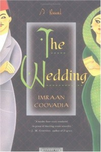 The best books on South African Fiction - The Wedding by Imraan Coovadia